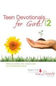 Teen Devotionals...for Girls! Volume 2