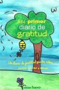 Mi Primer Diario de Gratitud [Spanish]