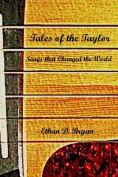 Tales of the Taylor