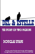 del & Estelle  : A Story of Two Pigeons