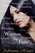 Written by Fate