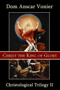 Christ the King of Glory