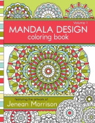 Mandala Design Coloring Book, Volume 1