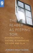 The Reader as Peeping Tom