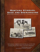 Montana Stirrups, Sage and Shenanigans