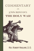 Commentary on John Bunyan's the Holy War