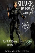 Silver: The Lost & Damned