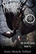 Silver: Entropy