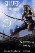 Silver: Quietus