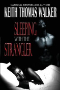 Sleeping with the Strangler