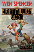Eight Million Gods
