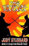 The Crystal Katana