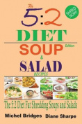 The 5: 2 Diet Soup and Salad Recipes