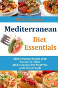 Mediterranean Diet Essentials