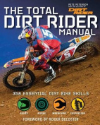 The Total Dirt Rider Manual