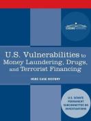 U.S. Vulnerabilities to Money Laundering, Drugs, and Terrorist Financing