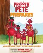 Prepper Pete Prepares