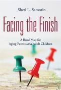 Facing the Finish