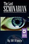 The Last Seminarian