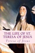 The Life of St. Teresa of Jesus