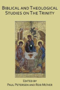 Biblical and Theological Studies on the Trinity