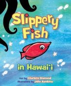 Slippery Fish in Hawaii [Board Book]