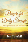 Prayers for Daily Strength