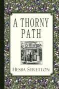A Thorny Path