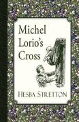 Michel Lorio's Cross