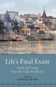 Life's Final Exam