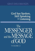 The Messenger and the Message of God Volume 2