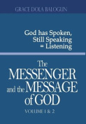 The Messenger and the Message of God Volume 1&2