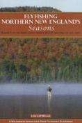 Flyfishing Northern New England's Seasons