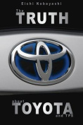 The Truth about Toyota and Tps