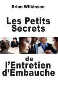 Les Petits Secrets de L'Entretien D'Embauche [FRE]