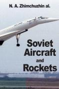 Soviet Aircraft and Rockets