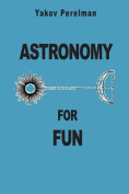 Astronomy for Fun