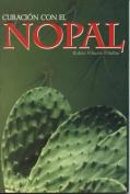 Curacion Con El Nopal [Spanish]
