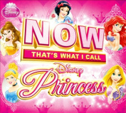 Now That's What I Call Disney Princess [Deluxe Edition] [Digipak]