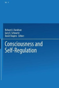 Consciousness and Self-Regulation