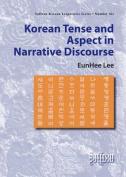 Korean Tense and Aspect in Narrative Discourse