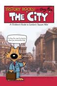History Rocks: the City
