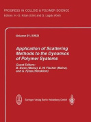 Application of Scattering Methods to the Dynamics of Polymer Systems