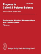 Surfactants, Micelles, Microemulsions and Liquid Crystals