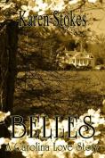 Belles, a Carolina Love Story