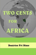 Two Cents for Africa