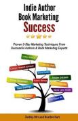 Indie Author Book Marketing Success