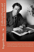 Collected Poems and Letters from America with Photographs and a New Introduction
