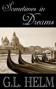 Sometimes in Dreams