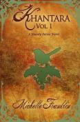 Khantara: Volume 1